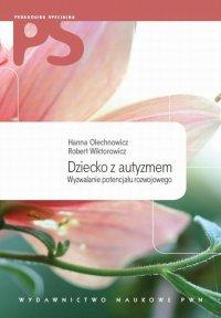 Dziecko z autyzmem - Hanna Olechnowicz - ebook