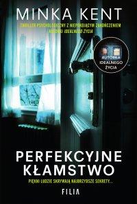 Perfekcyjne kłamstwo - Minka Kent - ebook