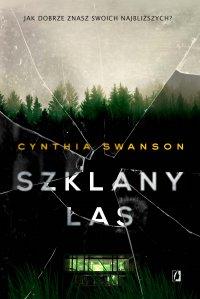 Szklany las - Cynthia Swanson - ebook