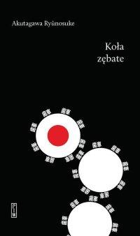 Koła zębate - Ryūnosuke Akutagawa - ebook
