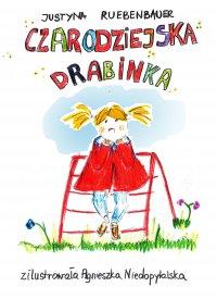 Czarodziejska drabinka - Justyna Ruebenbauer - ebook