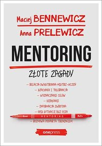 Mentoring. Złote zasady - Maciej Bennewicz - ebook