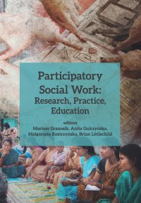 Participatory Social Work: Research, Practice, Education - Mariusz Granosik - ebook
