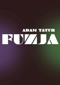 Fuzja - Adam Tatur - ebook