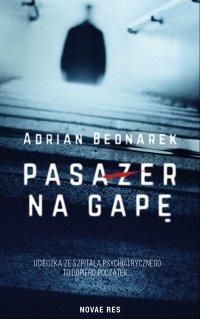 Pasażer na gapę - Adrian Bednarek - ebook