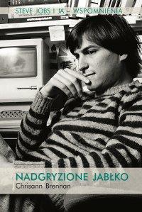 Nadgryzione jabłko. Steve Jobs i ja - wspomnienia. - Chrisann Brennan - ebook