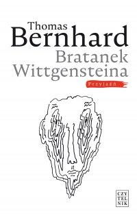 Bratanek Wittgensteina. Przyjaźń - Thomas Bernhard - ebook