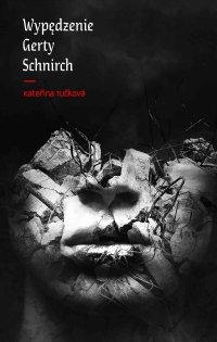 Wypędzenie Gerty Schnirch - Katerina Tuckova - ebook