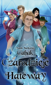 Czarodzieje Hateway - Marek Bartłomiej Cabak - ebook