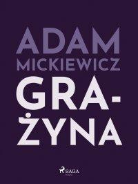 Grażyna - Adam Mickiewicz - ebook