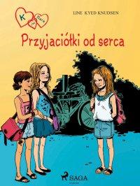 K jak Klara 1 - Przyjaciółki od serca - Line Kyed Knudsen - ebook