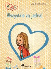 K jak Klara 5 - Wszystkie za jedną! - Line Kyed Knudsen - ebook
