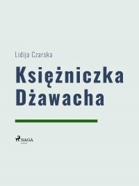 Księżniczka Dżawacha - Lidija Czarska - ebook