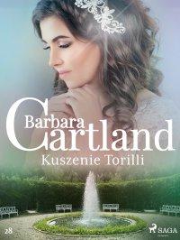 Kuszenie Torilli - Barbara Cartland - ebook