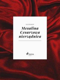Mesalina Cesarzowa nierządnica - Leo Belmont - ebook