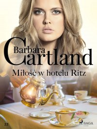 Miłość w hotelu Ritz - Barbara Cartland - ebook