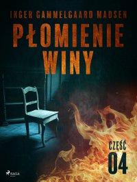 Płomienie winy: część 4
