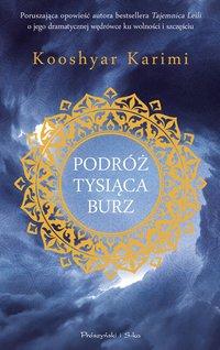 Podróż tysiąca burz - Kooshyar Karimi - ebook