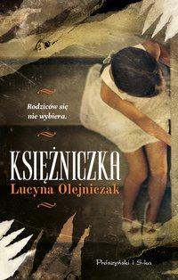Księżniczka - Lucyna Olejniczak - ebook