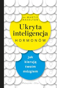 Ukryta inteligencja hormonów
