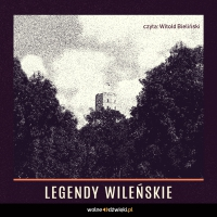 Legendy Wileńskie - Władysław Zahorski - audiobook