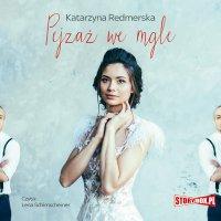 Pejzaż we mgle - Katarzyna Redmerska - audiobook