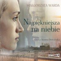 Najpiękniejsza na niebie - Małgorzata Warda - audiobook