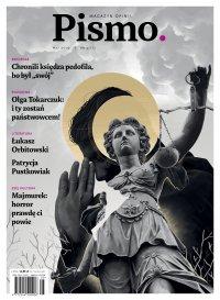 Pismo. Magazyn Opinii 05/2019 - Łukasz Orbitowski - eprasa