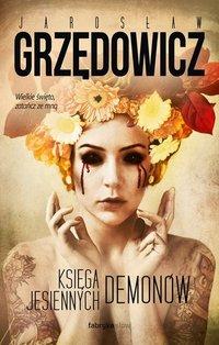 Księga Jesiennych Demonów - Jarosław Grzędowicz - audiobook