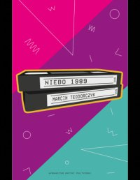 Niebo 1989 - Marcin Teodorczyk - ebook