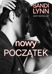 Nowy początek - Sandi Lynn - ebook
