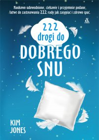 222 drogi do dobrego snu - Kim Jones - ebook