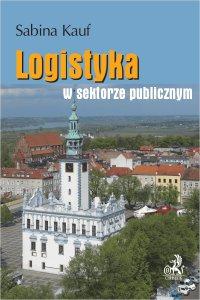 Logistyka w sektorze publicznym - Sabina Kauf - ebook