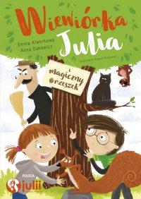Wiewiórka Julia i magiczny orzeszek - Anna Sakowicz - ebook