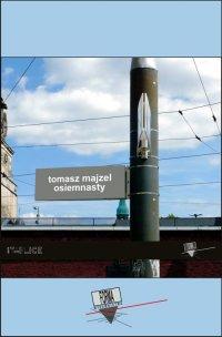 Osiemnasty - Tomasz Majzel - ebook