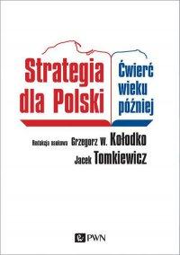 Strategia dla Polski - Grzegorz W. Kołodko - ebook