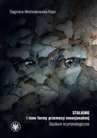 Stalking i inne formy przemocy emocjonalnej