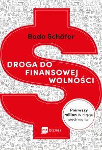 Droga do finansowej wolności - Bodo Schafer - ebook