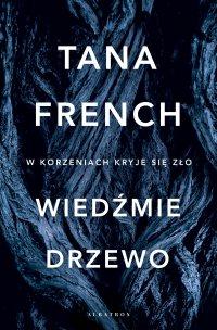 Wiedźmie drzewo - Tana French - ebook