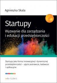 Startupy - Agnieszka Skala - ebook
