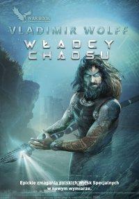 Władcy chaosu - Vladimir Wolff - ebook