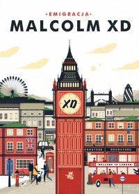 Emigracja - Malcolm XD - ebook