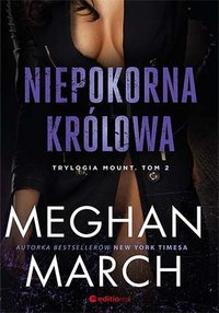 Niepokorna królowa - Meghan March - ebook