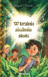 W krainie siedmiu słońc - Wojciech Obremski - ebook