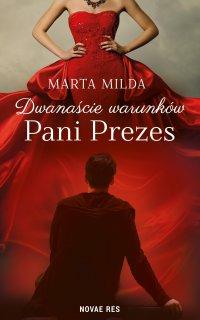 Dwanaście warunków Pani Prezes - Marta Milda - ebook