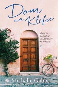 Dom na Klifie - Michelle Gable - ebook