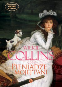 Pieniądze mojej pani - Wilkie Collins - ebook