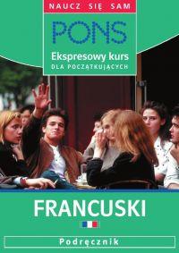 Ekspresowy kurs dla początkujących. Francuski - Pascale Rousseau - audiobook