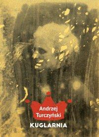 Kuglarnia - Andrzej Turczyński - ebook