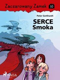 Zaczarowany Zamek 10 - Serce Smoka - Peter Gotthardt - ebook